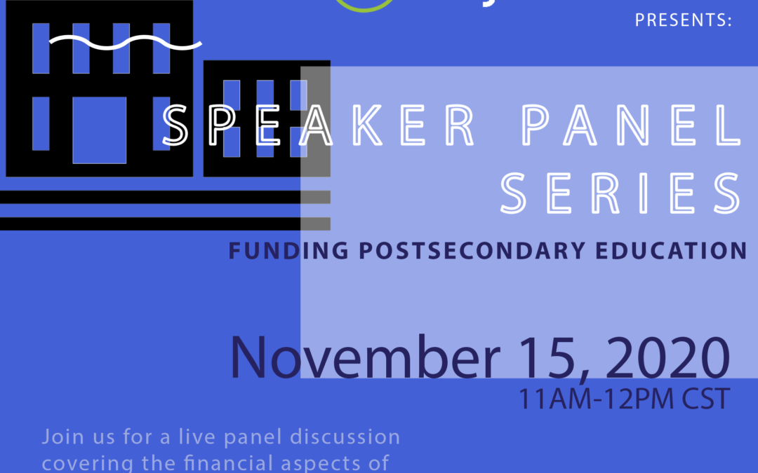Speaker Panel Series: Funding for Post-Secondary Education