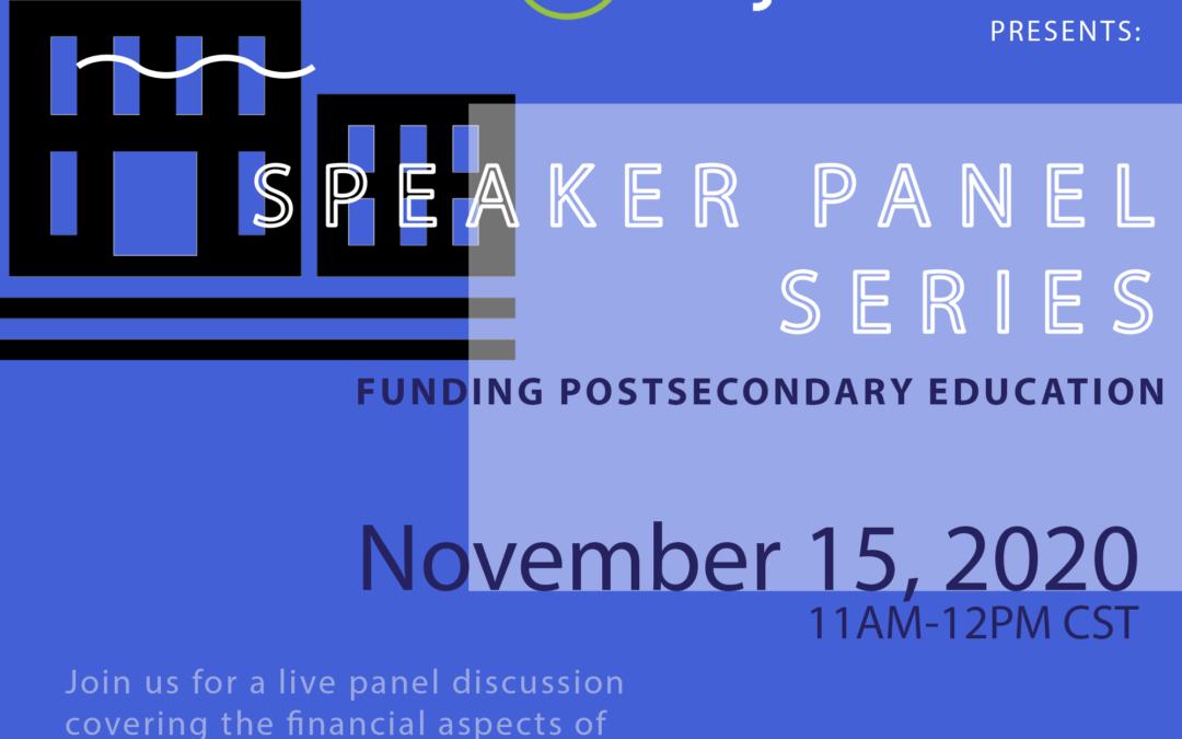 Speaker Panel Series: Funding for Post-Secondary Education