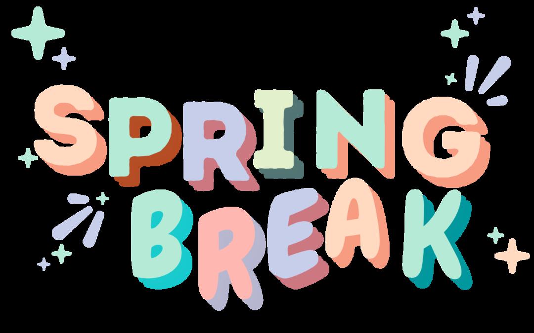 Virtual Spring Break of Self Care